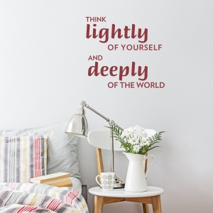 Think Lightly of Yourself Wall Decal
