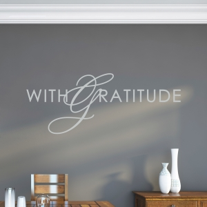 With Gratitude Wall Quote Decal