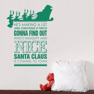 He's Making A List Wall Quote Decal