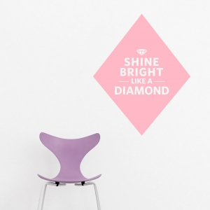 Diamond Shape Shine Bright Like A Diamond Wall Art Decal