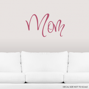 Mom Wall Art Decal