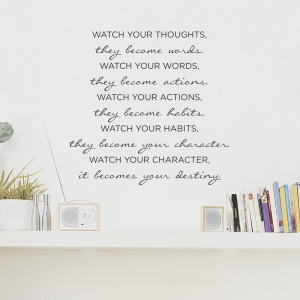Watch Your Thoughts...decal quote