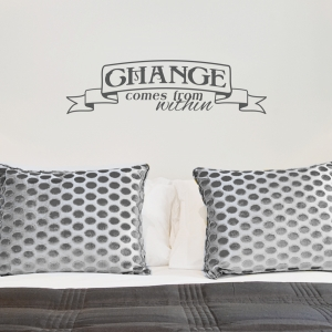 Change comes from within wall quote decal