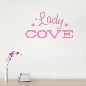 Lady Cove wall quote decal