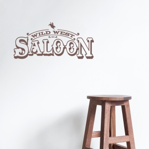 Wild West Saloon Wall Quote Decal