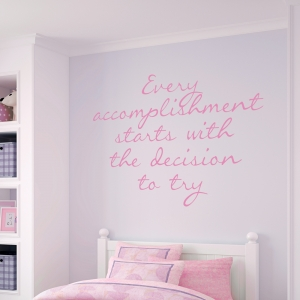 Every Accomplishment Wall Quote Decal