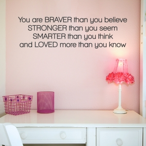 Braver Than You Believe Wall Quote Decal