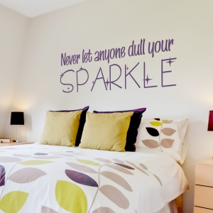 Never Let Anyone Dull Your Sparkle Wall Quote Decal