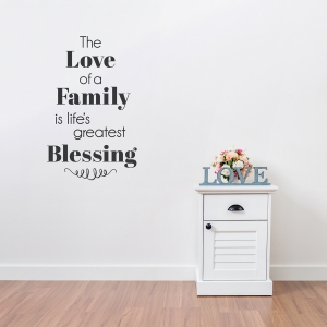 The Love of a Family Wall Quote Decal