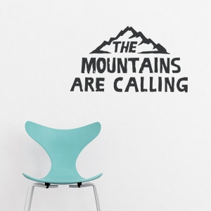 The Mountains are Calling Wall Quote Decal