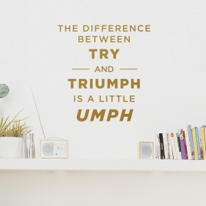 Try-umph Wall Quote Decal