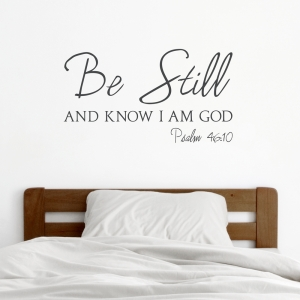 Be Still Wall Quote Decal