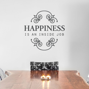 Happiness is an Inside Job Wall Quote Decal