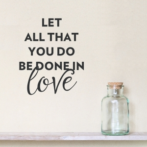 Done in Love Wall Quote Decal