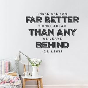 Far Better Things Wall Quote Decal