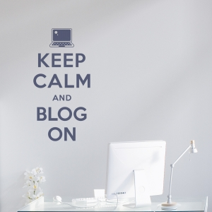 Keep Calm and Blog On wall decal