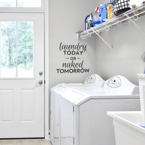 Laundry or Naked Black Wall Quote Decal