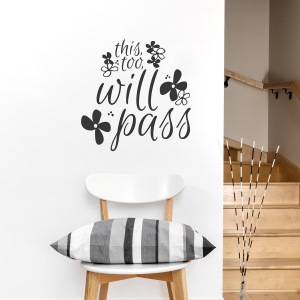 This Too Will Pass Wall Quote Decal