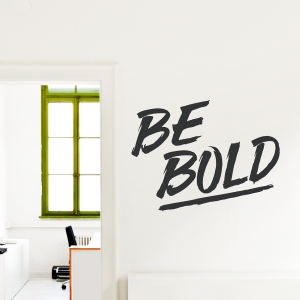 Be Bold Wall Quote Decal Gold