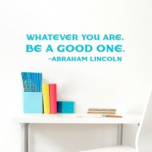 Be A Good One Wall Quote Decal