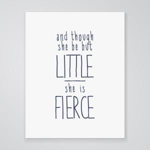 She is Fierce  - Art Print