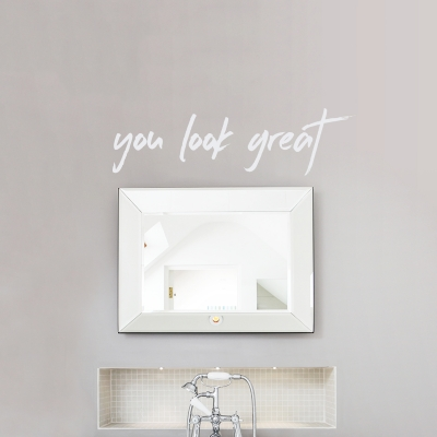 You Look Great Wall Decal