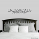 Crossroads Take Time To Be There... Wall Art Vinyl Decal Sticker Quote