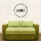 Family: Be True To Who You Are And... Wall Art Vinyl Decal Sticker Quote