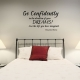 Go wall decal quote