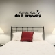 Feel the wall decal quote