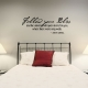 Follow your wall decal quote