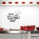 Never trust a skinny cook wall decal quote