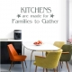 Kitchens Are Made For Families... Wall Art Vinyl Decal Sticker Quote