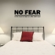 No fear wall decal quote