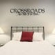 Crossroads wall decal quote