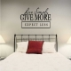 Live Simply Give More Expect Less Wall Art Vinyl Decal Sticker Quote