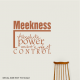 Meekness Absolute Power Under... Wall Art Vinyl Decal Sticker Quote