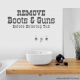 Remove Boots and Guns... Wall Art vinyl decal removeable sticker