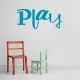 Play wall decal quote