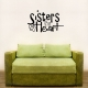 Sisters wall decal quote