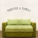 Forever A Family 2 Wall Art Vinyl Decal Sticker Quote