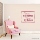 Forever My Mother Forever My Friend Wall Art Vinyl Decal Sticker Quote