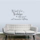 It's Hard To Be Nostalgic When... Wall Art Vinyl Decal Sticker Quote