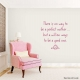 There is wall decal quote