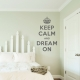 Keep calm and dream on wall decal