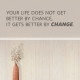 Better By Change Wall Quote Decal