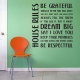 House rules wall decal