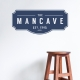 The Man Cave Wall Decal