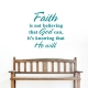 Faith He Will Wall Art Decal