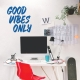 Good Vibes Only Wall Decal Blue